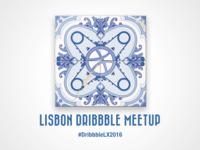 Lisbon Dribbble Meetup 2016 - #DribbbleLX