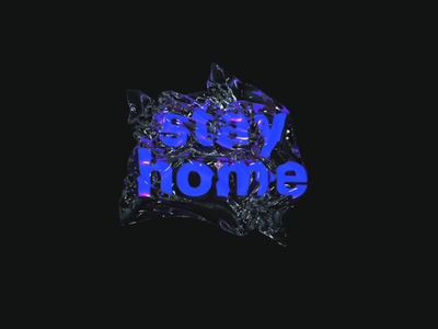 Stay Home cinema 4d typography aftereffects cinema4d covid19 stayhome stay illustration 3d app ios animation interface ux ui