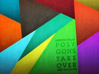 Polygons Take Over - Free Wallpaper