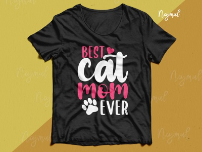 Best cat mom ever. Best selling mother day t-shirt design typography fashion design t shirt design cat vector vector modern typography design t shirts design custom t shirt tshirt cat mom ever cat mom mom cat