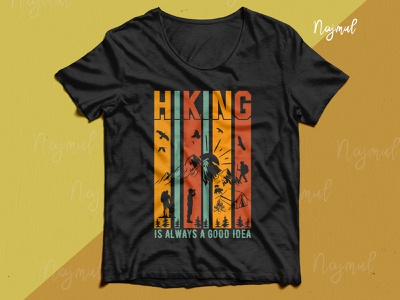Hiking is always a good idea. Hiking retro colorful t-shirt illustration design idea typography best t shirt tshirt design ideas colorful t shirt hiking vector hiking t shirt hike trendy t shirt t shirt design fashion design custom t shirt
