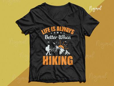 Life is always better when hiking. Hike lover t-shirt design illustration design customtype best hike tshirt hiking t shirt hike lover design idea typography trendy t shirt t shirt design custom t shirt