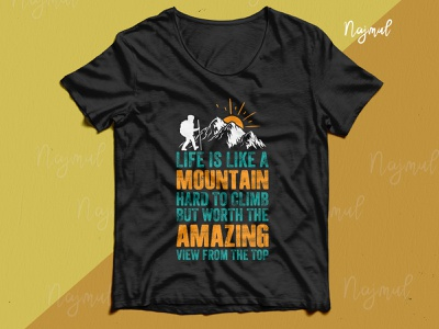 Life is like a mountain hard to climb. Best hiking t-shirt design idea t shirt hiking design campaign camping t shirt hiking t shirt typography father t-shirt dad design fashion design trendy t shirt t shirt design custom t shirt