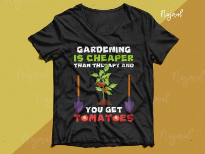 Gardening is cheaper than therapy and you get tomatoes. T-shirt custom t shirt typography trendy t shirt fashion design t shirt design gardening garden graphicdesign gardening t shirt garden t shirt