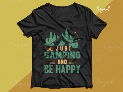 Just camping and be happy. Camping vector with typography tshirt campfire campaign tshirt design ideas tshirtdesign camping t shirt hiking t shirt camping typography trendy t shirt fashion design t shirt design custom t shirt