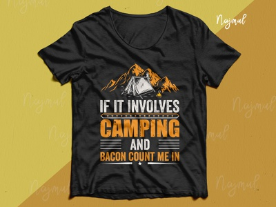 If it involves camping and bacon count me in. Camping tees mountains hiking t shirt illustration design idea typography trendy t shirt fashion design t shirt design custom t shirt campfire campaign camping tshirt