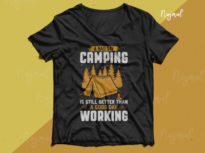 A bad day camping is still better than a good day working tshirt campfire campaign design campaign illustration design idea trendy t shirt fashion design t shirt design custom t shirt