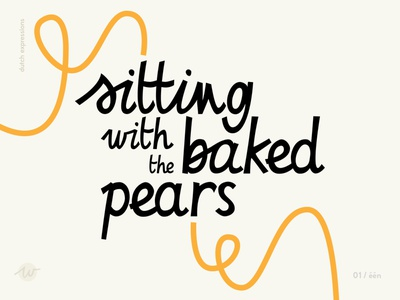 Baked pears proverbs idioms expressions handlettering graphic design typeography lettering