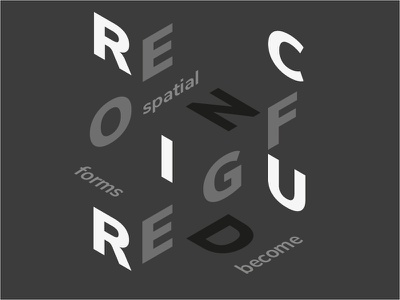 Spatial Forms Become Reconfigured