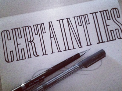 Certainties Handlettered