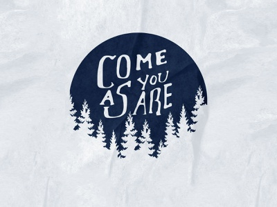 Come As You Are clothing vector typography lettering hand drawn vintage illustration texture handlettering