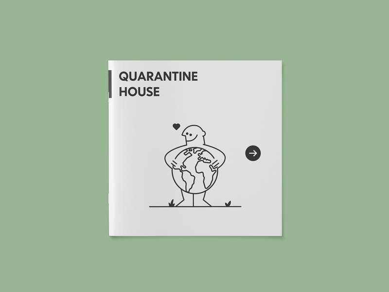 Quarantine House