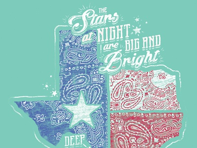 The Stars at Night distress typography custom hand drawn t-shirt state stars bandana texas apparel
