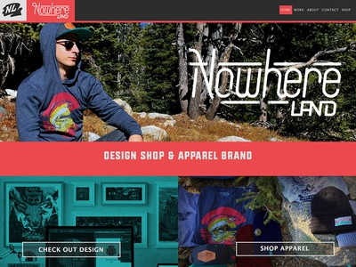New site. New Products headwear nowhere land freelance website design t-shirts clothing line apparel