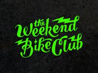 Weekend Bike Club - Not Enough Lightning