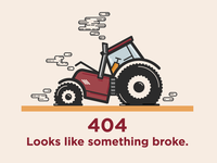 Broken Tractor - 404 Illustration