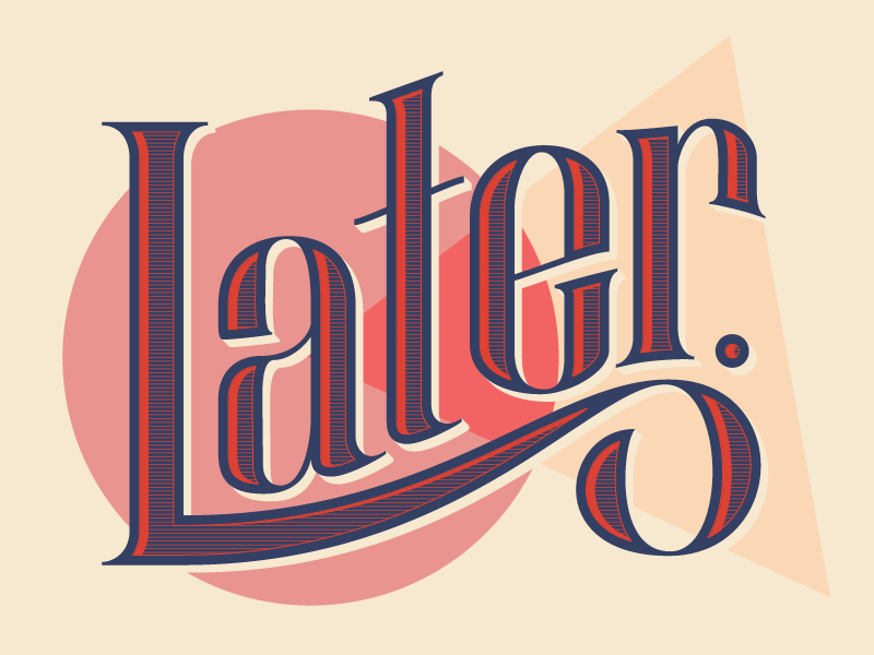 Later later serif display typography type lettering