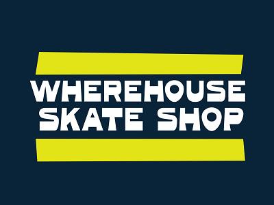 Wherehouse Skate Shop funk skate vector illustration typography logo branding graphic design design