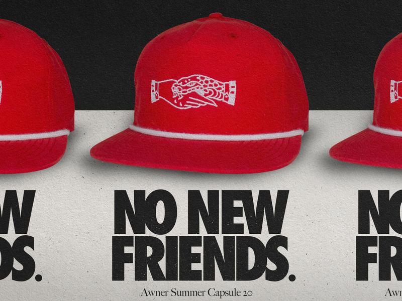 No New Friends Capsule