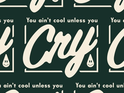 You ain't Cool Unless... type crying cry