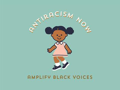 Antiracism Now black girl play protest kid black girl magic anti racism black lives matter