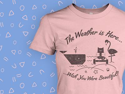 ...wish you were beautiful seashore floaties flamingo cat tee shirt not my idea rose quartz rose quartz and serenity ridiculous t-shirt