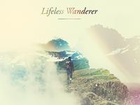 Lifeless Wanderer