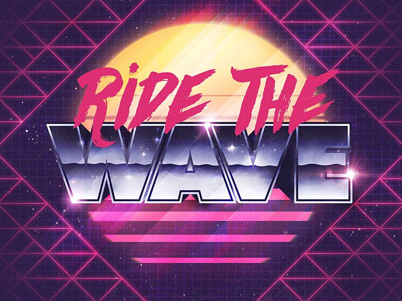 Ride The Wave neon chrome retro 80s music wave retrowave