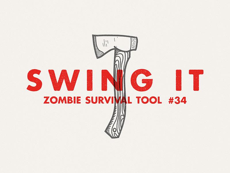 Zombie survival tools swing it