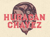 Luchador - Huracan Chavez - New typeface!