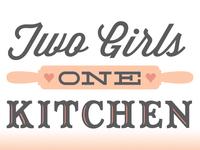 Two Girls One Kitchen