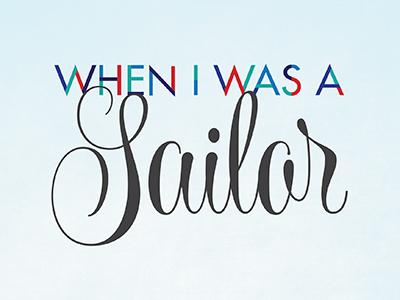 When I Was a Sailor