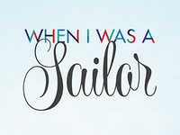 When I Was a Sailor