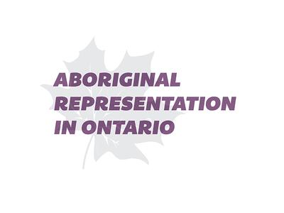 Aboriginal Representation in Ontario