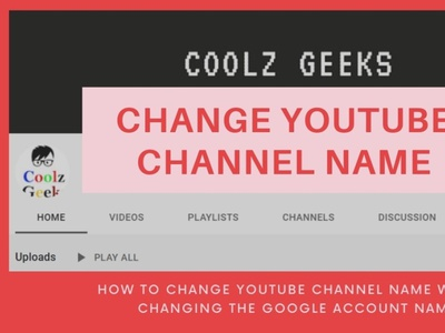 How to Change YouTube Channel Name without Changing Google Name