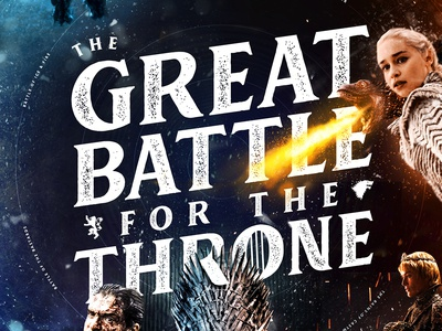 Game Of Thrones Fan Artwork - The Great Battle For The Throne