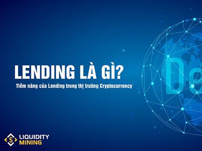 Lending là gì? Cách thức tham gia lending coin trên sàn Binance nft yieldfarming cryptocurrency defi liquidityminingblog liquiditymining