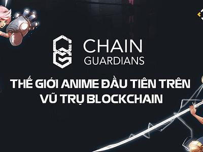 CGG là gì? Toàn tập về ChainGuardians – Thế giới Anime đầu tiên yieldfarming nft liquidityminingblog defi liquiditymining cryptocurrency