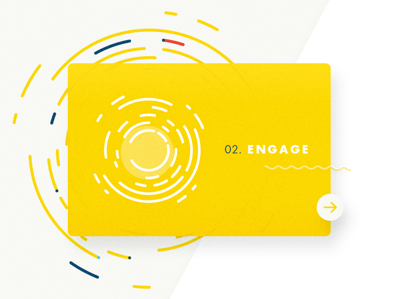 02. Engage engage button next information ux ui illustration icon