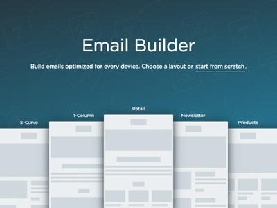 Email Builder mobile responsive select start entry layouts drop drag builder email