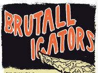 Brutalligators july17