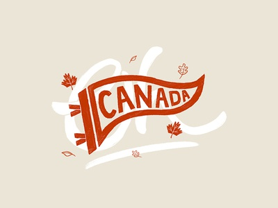 Happy Canada Day! pennant canada day canadian lettering illustration flag canada