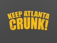 Keep Atlanta Crunk!