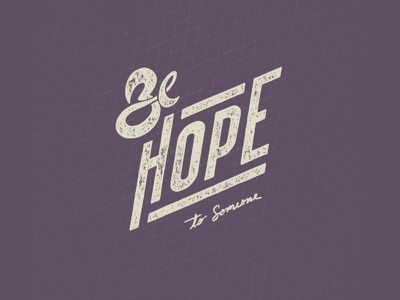 Be Hope - Digital Hand Lettering typography type encouragement lettering hand lettering digital hand lettering