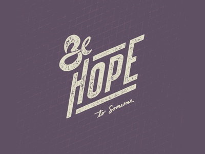 Be Hope - Digital Hand Lettering