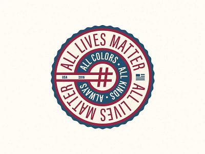 #AllLivesMatter - Final Color font social media flag patriotic usa circle typography logo hashtag badge