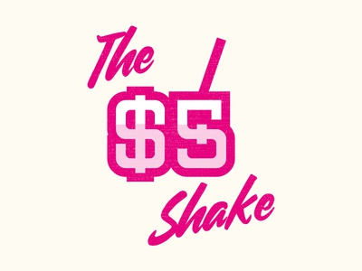 055 - The 5 Dollar Shake