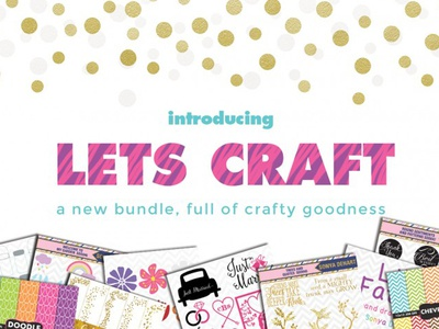 Introducing the Lets Craft Bundle