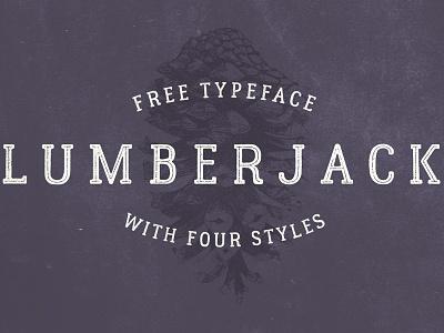 The FREE Lumberjack Typeface free header font rough font free font script typeface font