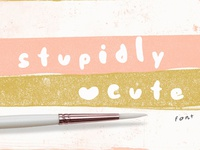 FREE Stupidly Cute Font